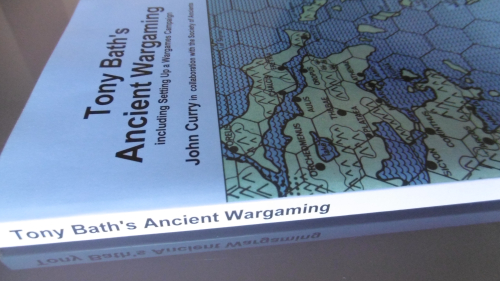 Tony Bath's Ancient Wargaming including Setting Up a Wargames Campaign