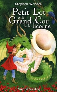 Petit Lot et le Grand Cor de la licorne