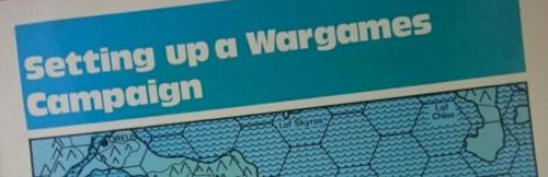 Setting Up a Wargames Campaign - Tony Bath 1973